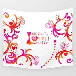 Loved. Loving, Lovable in Feng Shui Colours 2019 Wall Tapestry