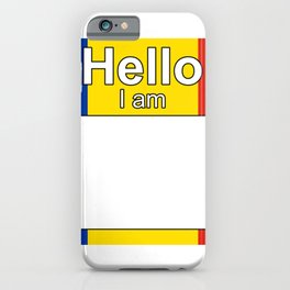 Hello I am from Romania iPhone Case