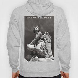 OUT OF THE DARK - INTO THE LIGHT Hoody