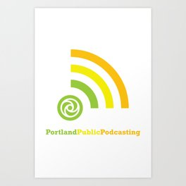 Portland Public Podcasting Art Print