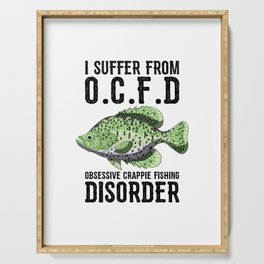 I Suffer From Obsessive Crappie Fishing Disorder T Shirt Serving Tray