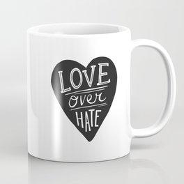 Love over Hate Coffee Mug