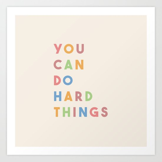 You Can Do Hard Things by words_matter