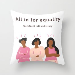 All in for Equality Throw Pillow
