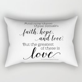 The greatest of these is love Rectangular Pillow