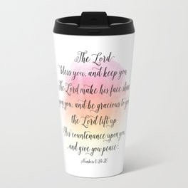 The Lord bless you, and keep you. The Lord make his face shine upon you, and be gracious to you Travel Mug