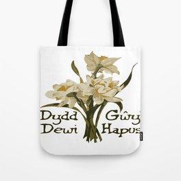 Dydd Gwyl Dewi Hapus or Happy St Davids Day Tote Bag