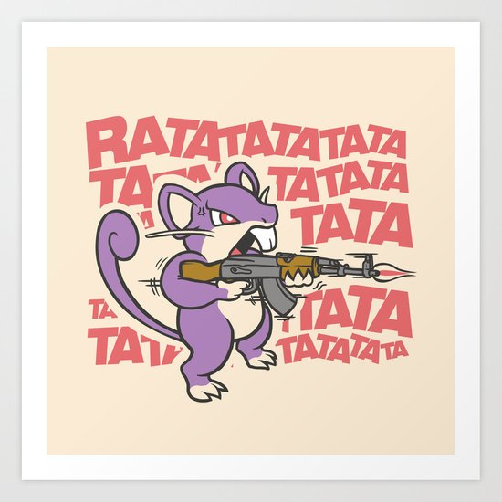 Ratatatata... Art Print