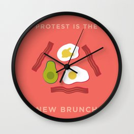 Protest is the New Brunch Wall Clock