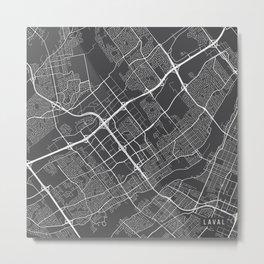 Laval Map, Canada - Gray Metal Print