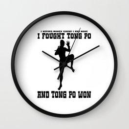 I Fought Tong Po Wall Clock