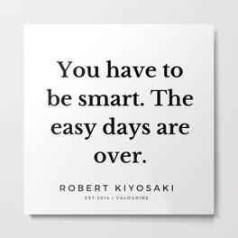 52  |  Robert Kiyosaki Quotes | 190824 Metal Print