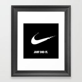 Nike - Just Did It (Parody) Framed Art Print