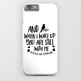 You are never alone iPhone Case