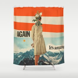 Again, It's Amazing Shower Curtain