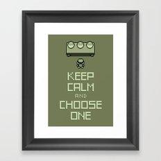 Keep Calm and Choose One Framed Art Print
