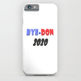 Bye-Don 2020 Text design  iPhone Case