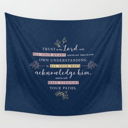 Trust in the Lord with All your Heart Wall Tapestry