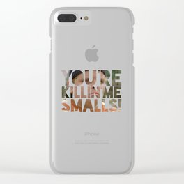 Youre killing me smalls sand lot baseball Clear iPhone Case