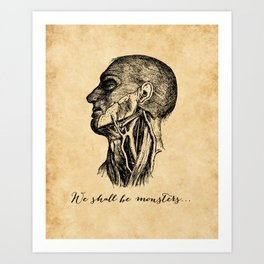 Frankenstein - Mary Shelley - We Shall Be Monsters Art Print