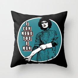 Rocky Horror - I can make you a man Throw Pillow