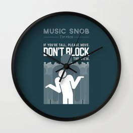 DON'T Block the View — Music Snob Tip #809 Wall Clock
