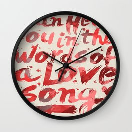 words of a love song Wall Clock