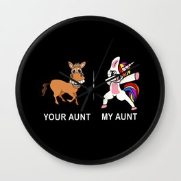 Your Aunt My Aunt Funny Cute dabbing Wall Clock