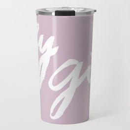 Hey Girl Travel Mug