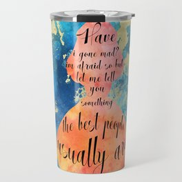 Am I mad? Travel Mug