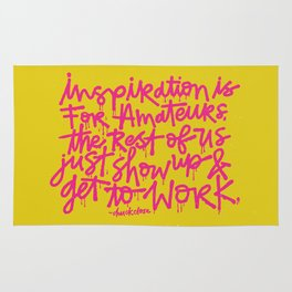 Inspiration is for amateurs x typography Rug