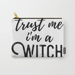 Trust Me, I'm A Witch (Light) Carry-All Pouch