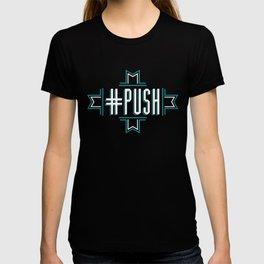 #PUSH T-shirt