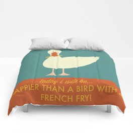 Today I Will Be Happier Than a Bird With a French Fry Comforters