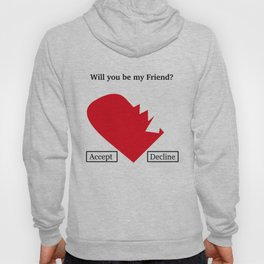 Friend Request Hoody