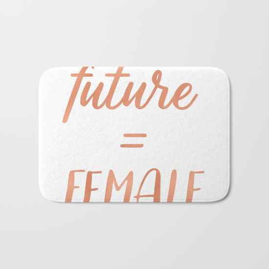The Future is Female Pink Rose Gold on Black Bath Mat