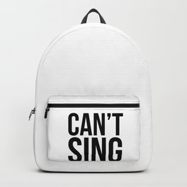 Can't sing. Backpack