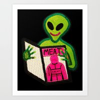Hungry Bad Alien  Art Print