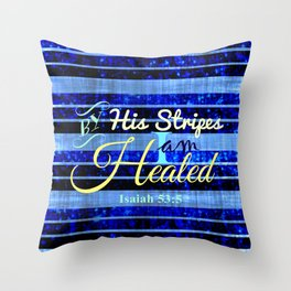 BY HIS STRIPES Colorful Blue Stripes Bible Scripture Fine Art Pattern Typography God Jesus Faith Throw Pillow