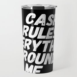 Cash Rules CREAM Travel Mug