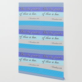 1 Corinthians 13 The Greatest of These Wallpaper