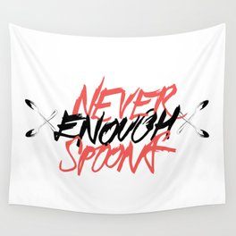 Never Enough Spoons Wall Tapestry