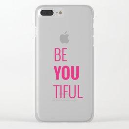 080 Beyoutiful Clear iPhone Case
