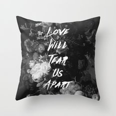 Love Will Tear Us Apart II Throw Pillow