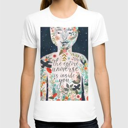 The entire universe is inside you T-shirt