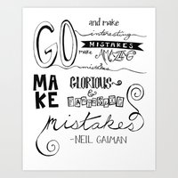 neil gaiman Art Prints featuring make mistakes - neil gaiman by Brittany Alyse
