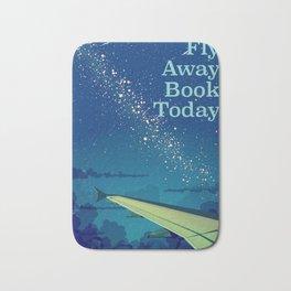 Fly Away Book Today vintage flight poster Bath Mat