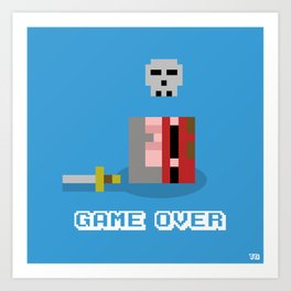 Game Over!... Art Print