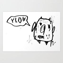 YLOH Art Print