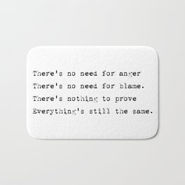 Everything's still the same - Lyrics collection Bath Mat